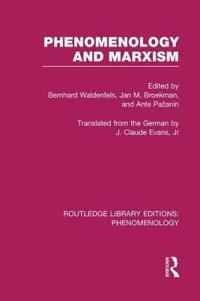 Phenomenology and Marxism