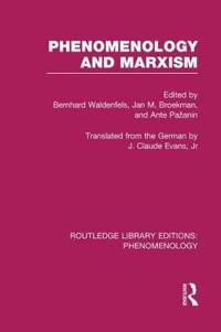 Phenomenology and Marxism