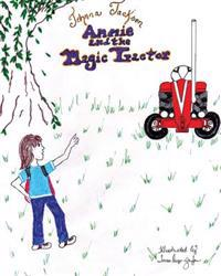 Annie and the Magic Tractor