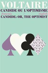 Candide ou l'Optimisme/Candide: Or, the Optimist