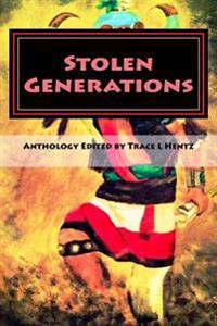 Stolen Generations: Lost Children of the Indian Adoption Projects (Book Three)
