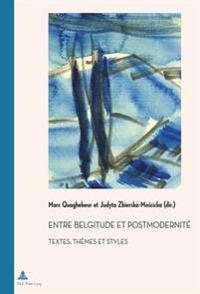 Entre Belgitude Et Postmodernitae
