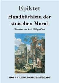 Handbuchlein Der Stoischen Moral
