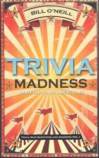 Trivia Madness: 1000 Fun Trivia Questions
