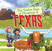 The Twelve Days of Christmas in Texas