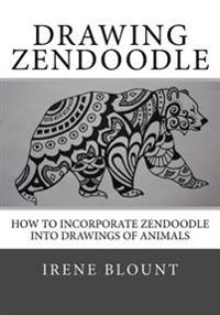 Drawing Zendoodle: How to Incorporate Zendoodle Into Drawings of Animals