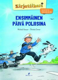 Ensimmäinen päivä poliisina