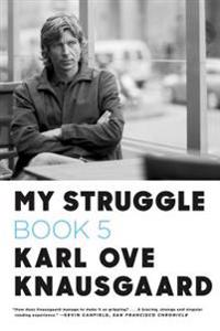 My Struggle, Book 5: Some Rain Must Fall