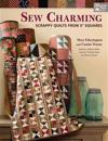 """Sew Charming: Scrappy Quilts from 5"""" Squares"""