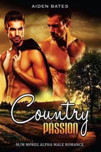 Country Passion: M/M Mpreg Alpha Male Romance