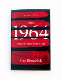 Född 1964 - Profetiska skrifter