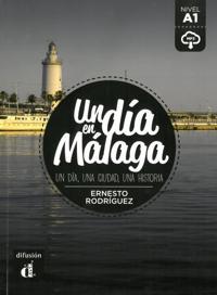 Un día en Málaga. Buch + Audio online