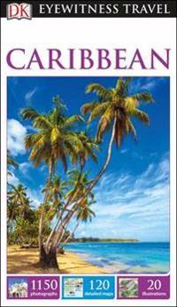 DK Eyewitness Travel Guide Caribbean