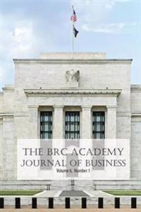 The Brc Academy Journal of Business Volume 6 Number 1