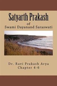 Satyarth Prakash Vol.2: A True Face of Hinduism & an Agenda for Reformation of World Religions