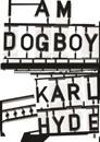 I Am Dogboy