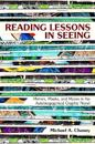 Reading Lessons in Seeing