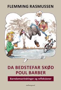 Da bedstefar skød Poul Barber
