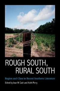 Rough South, Rural South