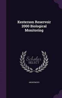 Kesterson Reservoir 2000 Biological Monitoring