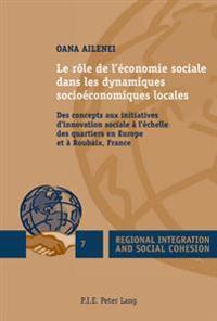 Le Rôle de l'Économie Sociale Dans Les Dynamiques Socioéconomiques Locales: Des Concepts Aux Initiatives d'Innovation Sociale À l'Échelle Des Quartier