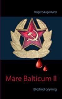 Mare Balticum II : Blodröd Gryning