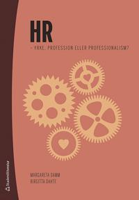 HR : yrke, profession eller professionalism?