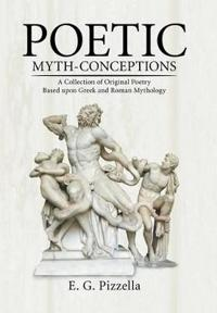 Poetic Myth-conceptions