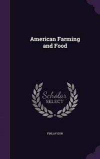 American Farming and Food