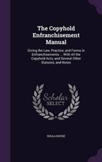The Copyhold Enfranchisement Manual