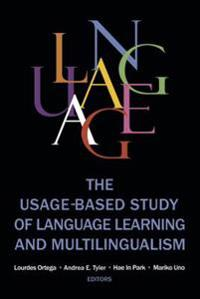The Usage-Based Study of Language Learning and Multilingualism