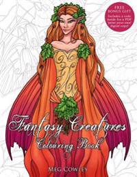 Fantasy Creatures Colouring Book: Creative Art Therapy for Adults