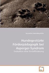 Hundegestuzte Forderpadagogik Bei Asperger-syndrom
