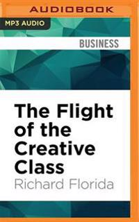 The Flight of the Creative Class