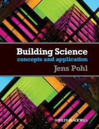 Building Science: Concepts and Application [With Free Web Access]