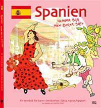 Spanien : hemma bra men borta bäst