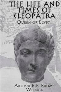 Life and Times Of Cleopatra
