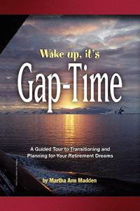 Wake Up, It's Gap-time