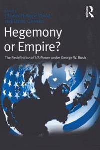 Hegemony or Empire?