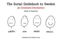 The social guidebook to Sweden : an illustrated introduction