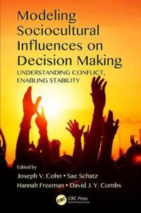 Modeling Sociocultural Influences on Decision Making