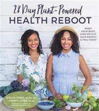 28 Day Plant-Powered Health Reboot