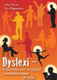 Dyslexi : förbannelse eller möjlighet? : levnadsberättelser