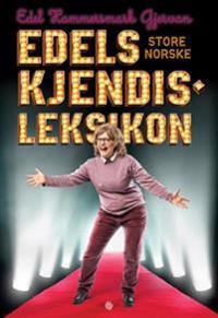 Edels store norske kjendisleksikon