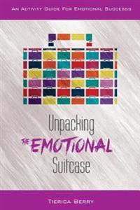 Unpacking the Emotional Suitcase: An Activity Guide for Emotional Success