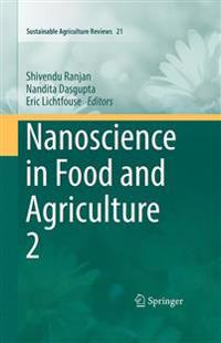 Nanoscience in Food and Agriculture 2