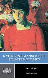 Katherine Mansfield's Selected Short Stories