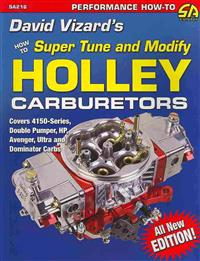 David Vizard's How to Supertune and Modify Holley Carburetors