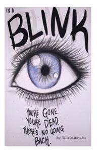 In a Blink: You're Gone. You're Dead. There's No Going Back.