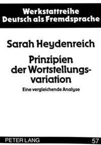 Prinzipien Der Wortstellungsvariation: Eine Vergleichende Analyse
